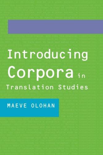 Introducing Corpora in Translation Studies