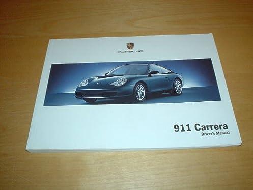 porsche 911 carrera 4 4s owners manual handbook targa coupe rh amazon co uk porsche 911 996 user manual porsche 911 996 service manual pdf
