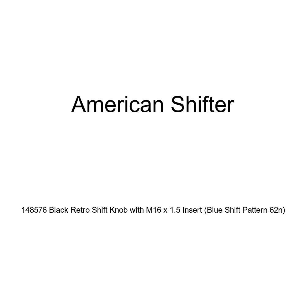 American Shifter 148576 Black Retro Shift Knob with M16 x 1.5 Insert Blue Shift Pattern 62n