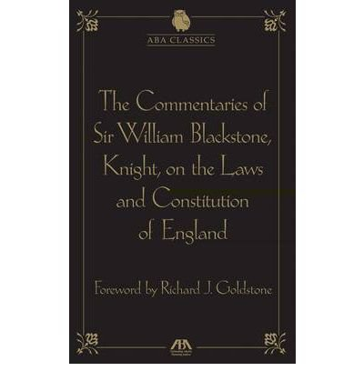 [(The Commentaries of Sir William Blackstone, Knight, on the Laws and Constitution of England )] [Author: Sir William Blackstone] [Jul-2011] PDF