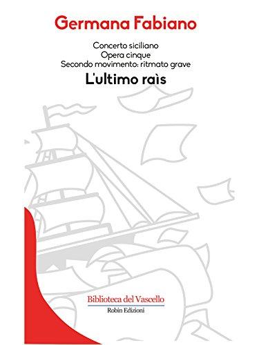 Lultimo raìs: Concerto siciliano Opera cinque. Secondo movimento: ritmato grave (