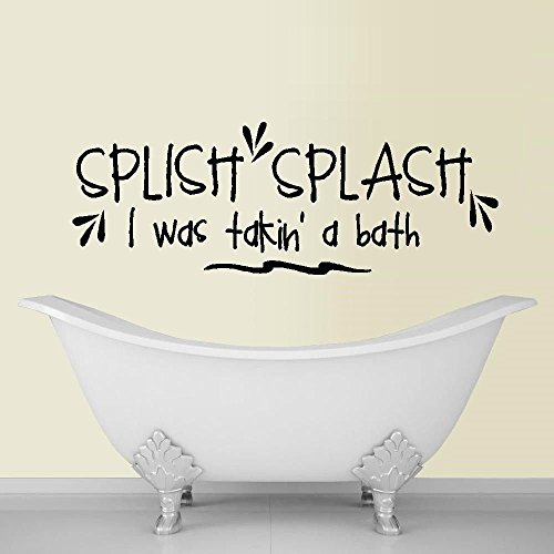 Splish Splash I was Takin a Bath ~ Wall or Window Decal 10