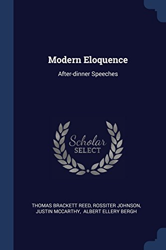 Modern Eloquence: After-dinner Speeches - Eloquence Dinner