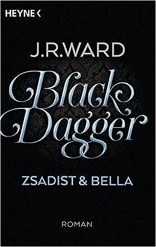 Black Dagger Zsadist und Bella von J.R.Ward