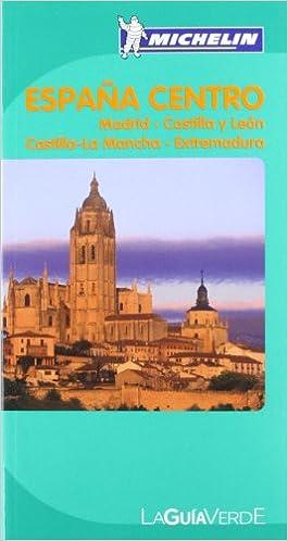 La Guía Verde España Centro (La Guía Verde Michelin): Amazon.es: Varios autores: Libros