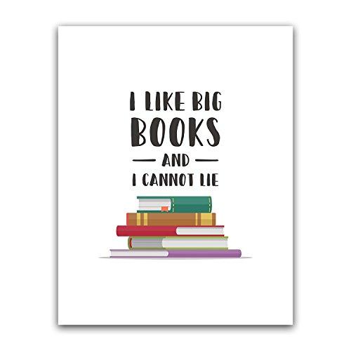 I Like Big Books And I Cannot Lie Teacher Poster Wall Art, A
