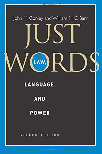 Just Words, Second Edition: Law, Language, and Power (Chicago Series in Law and Society)