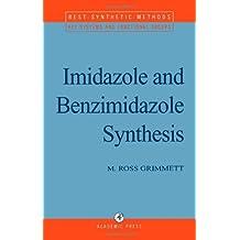 imidazole and benzimidazole synthesis best synthetic methods