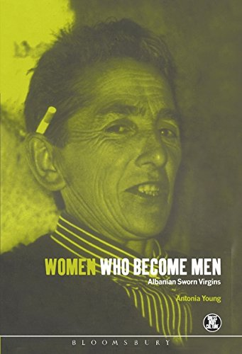 Women Who Become Men: Albanian Sworn Virgins (Dress, Body, Culture)