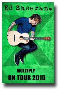 Ed Sheeran Poster Concert Promo for the Multiply X Tour 2015
