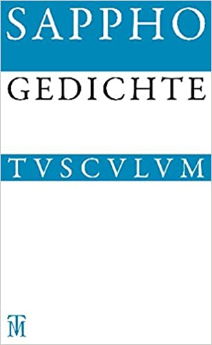 Gedichte: Griechisch - Deutsch (Sammlung Tusculum)