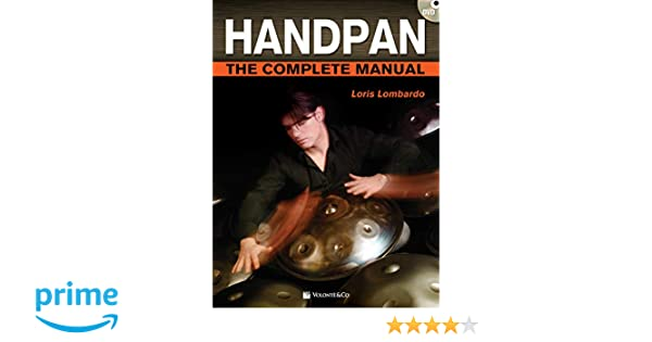 Loris Lombardo Handpan The Complete Manual Learn to Play Drum MUSIC BOOK /& CD