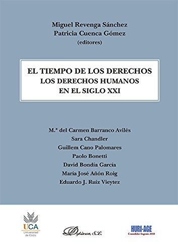 Descargar Libro El Tiempo De Los Derechos. Los Derechos Humanos En El Siglo Xxi Patricia Cuenca Gómez