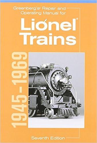 Greenberg's Repair and Operating Manual for Lionel Trains, 1945-1969  (Greenberg's Repair and Operating Manuals): Carp, Roger: 9780897784559:  Amazon.com: BooksAmazon.com