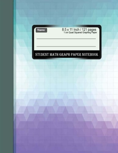 Student Math Graph Paper Notebook 1 cm Quad Squared Graphing Paper ...
