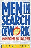 Men in Search of Work and the Women Who Love Them, Diane Eble, 0310397219