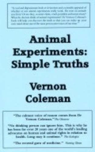 Animal Experiments Simple Truths pdf epub