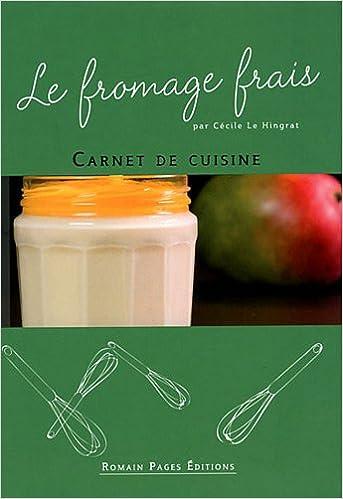 Livres gratuits en ligne Le fromage frais pdf, epub ebook