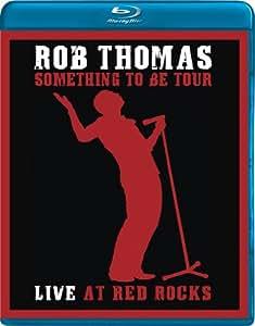 Rob Thomas: Live at Red Rocks [Blu-ray]