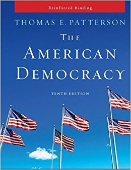 Patterson, The American Democracy (NASTA Reinforced High School Binding) (AP AMERICAN DEMOCRACY (US GOVERNMENT))