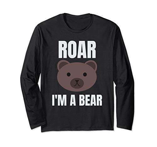 Roar I'm A Bear Funny Halloween Costume Long Sleeve Shirt