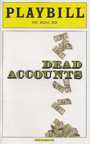 Theresa Music Box - Dead Accounts Playbill November 2012 on Broadway the Music Box By Theresa Rebeck Directed By Jack O'brien with Norbert Leo Butz Katie Holmes Judy Greer Josh Hamilton and Jayne Houdyshell