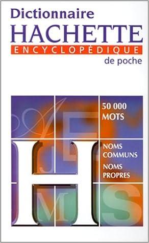 En ligne téléchargement Dictionnaire hachette encyclopédique de poche. 5000 mots, noms communs, noms propres epub, pdf