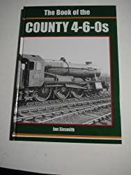 The Book of the County 4-6-0S (Book of Series)