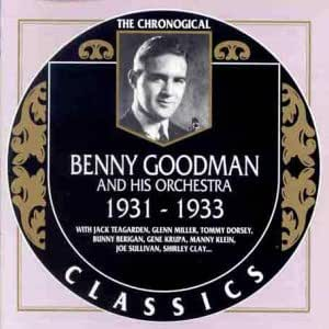 The Chronological Classics: Benny Goodman and His Orchestra, 1931-33