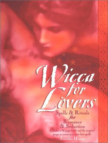 Download Wicca for Lovers: Spells and Rituals for Romance and Seduction PDF