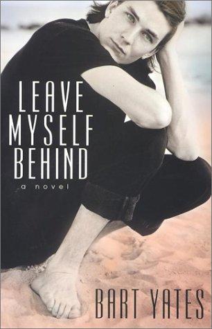 Leave Myself Behind (Alex Awards (Awards)) pdf