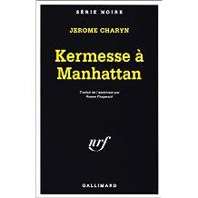 KERMESSE À MANHATTAN