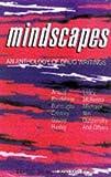 Mindscapes: An Anthology Of Drug Writings (2002-01-01)