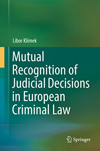 mutual-recognition-of-judicial-decisions-in-european-criminal-law
