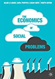 The Economics of Social Problems, Fourth Edition