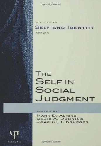 The Self in Social Judgment (Studies in Self and Identity)