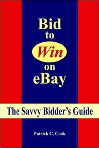 Bid To Win On Ebay Cook Patrick C 9781589611405 Amazon Com Books