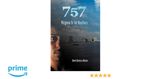 757: Virginia Is for Hustlers