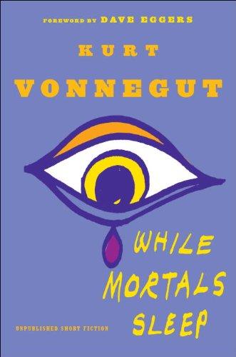 Download While Mortals Sleep: Unpublished Short Fiction pdf epub