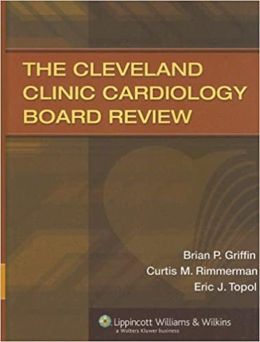 The cleveland clinic cardiology board review brian p griffin the cleveland clinic cardiology board review brian p griffin curtis m rimmerman md eric j topol md 9780781759427 amazon books fandeluxe Images