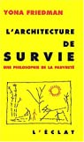 L'Architecture de survie par Friedman
