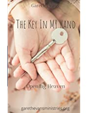 The Key in My Hand: Opening Heaven