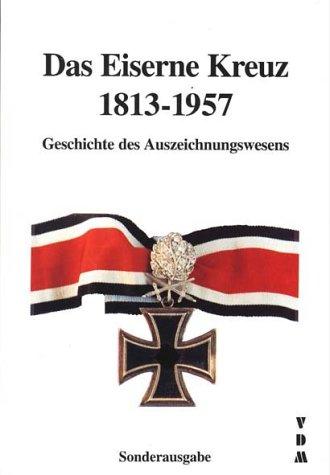 Das Eiserne Kreuz 1813-1957