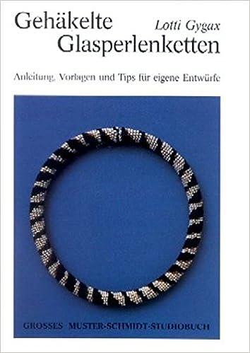 Gehäkelte Glasperlenketten: Anleitung, Vorlagen und Tips für eigene ...