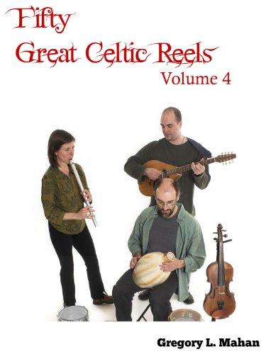 Fifty Great Celtic Reels Vol. 4