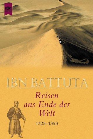 Reisen ans Ende der Welt 1325-1353
