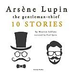 Arsène Lupin, gentleman-thief: 10 stories | Maurice Leblanc