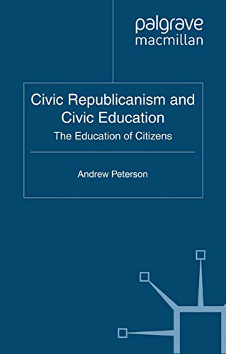 Download Civic Republicanism and Civic Education: The Education of Citizens Pdf