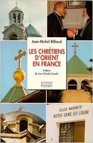 En ligne téléchargement Les Chrétiens d'Orient en France pdf, epub