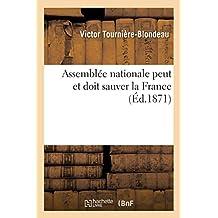 Assemblée Nationale Peut Et Doit Sauver La France